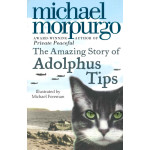 September's Review: The Amazing Story of Adolphus Tips, by Ailish Beahan