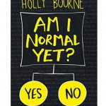 Issue 16's Review: Am I normal Yet? by Jess Rae