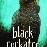 Review: 'Black Cockatoo' by Carl Merrison & Hakea Hustler, by Shelley Timms