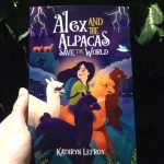 Review: Alex and the Alpacas Save the World by Kathryn Lefroy, by Kate Lomas Glendenning