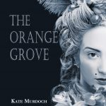 Review: The Orange Grove by Kate Murdoch, by Shelley Carter