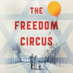 Review: The Freedom Circus by Sue Smethurst, by Grace Wholley