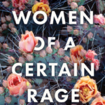 Review: Women of a Certain Rage Ed. by Liz Byrski, by Shelley Timms
