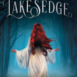 Review: Lakesedge by Lyndall Clipstone, by Caitlin Scott