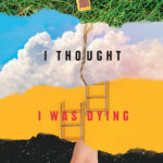 Review: The First Time I Thought I Was Dying by Sarah Walker, by Jemimah Halbert Brewster