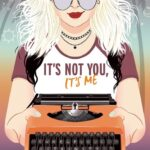 Review: It's Not You, It's Me by Gabrielle Williams, by Ebony Bryant