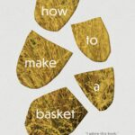 Review: how to make a basket by Jazz Money, by Lauren Pratt