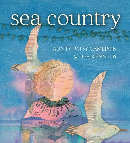 Alt-text: The cover of Sea Country by Aunty Patsy Cameron and Lisa Kennedy.