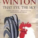 Review: That Eye, the Sky by Tim Winton, reviewed by Kate Lomas Glendenning