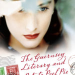 June's review: The Guernsey Literary & Potato Peel Pie Society by Mary-Ann Shaffer & Annie Barrows