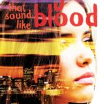 Review: Songs That Sound Like Blood by Jared Thomas, Jess Gately