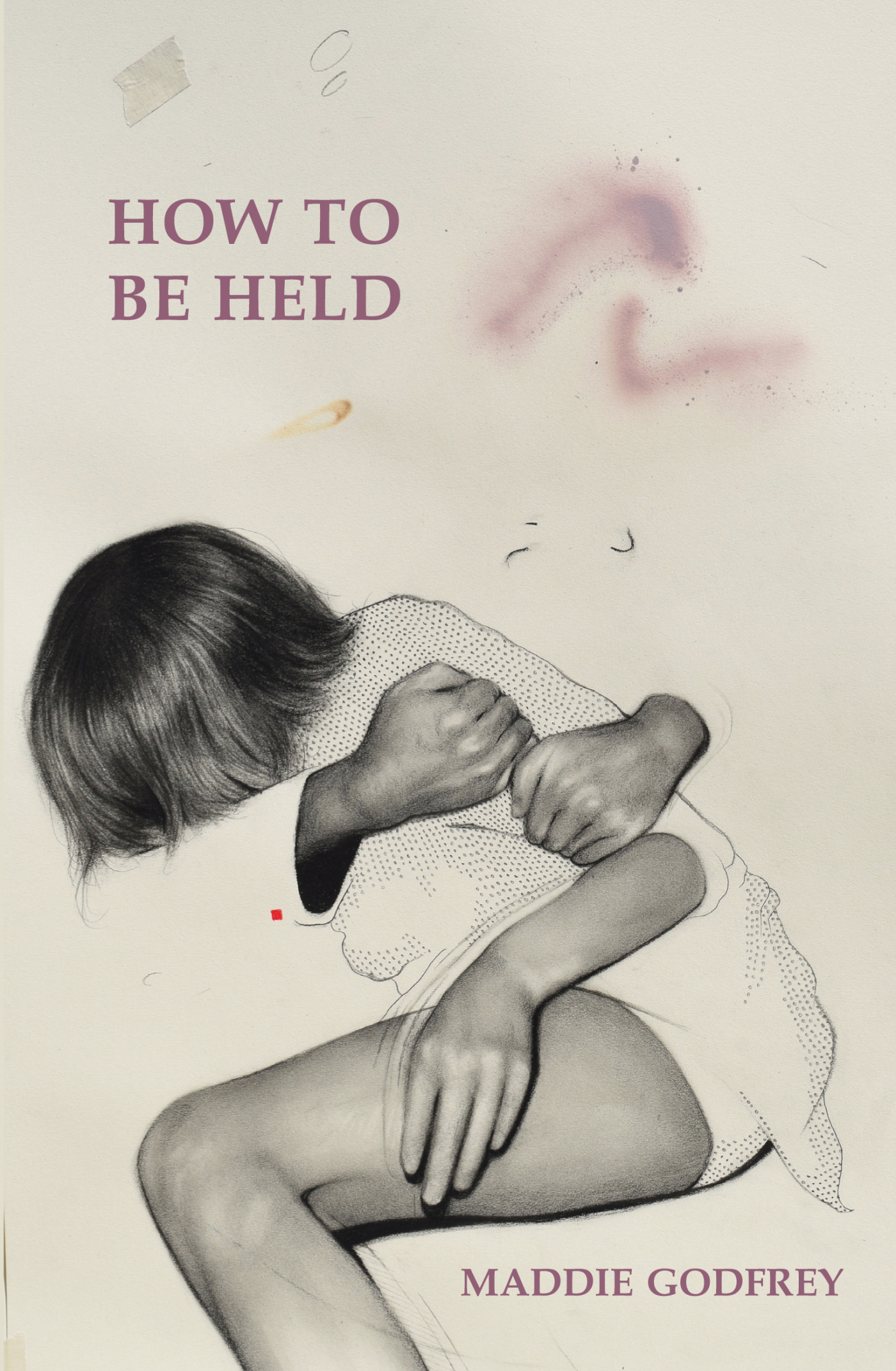 Review: How To Be Held by Maddie Godfrey, by Jemimah Halbert Brewster