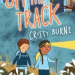 Review: Off the Track by Cristy Burne, by Kate Lomas Glendenning