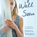 Review: Stay Well Soon by Penny Tangey, by Jemimah Halbert Brewster