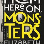 Review: From Here On, Monsters by Elizabeth Bryer, by Jemimah Halbert Brewster
