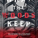 Review: What the Woods Keep by Katya de Becerra, by Jemimah Halbert Brewster