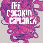 Review: The Coconut Children by Vivian Pham, by Ebony Bryant