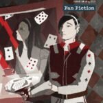 Issue 34: Fan Fiction is here!