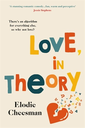 The cover for Love, In Theory by Elodie Cheesman