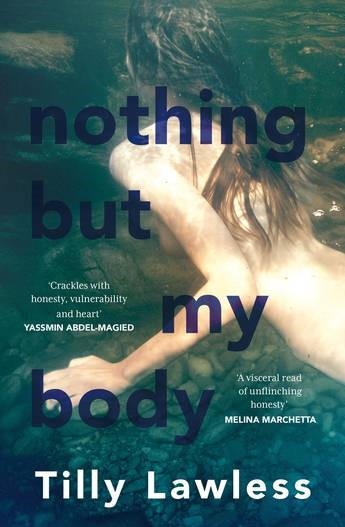 The cover of Nothing But My Body by Tilly Lawless