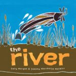Review of The River by Sally Morgan and Johnny Warrkatja Malibirr, by Lauren Pratt