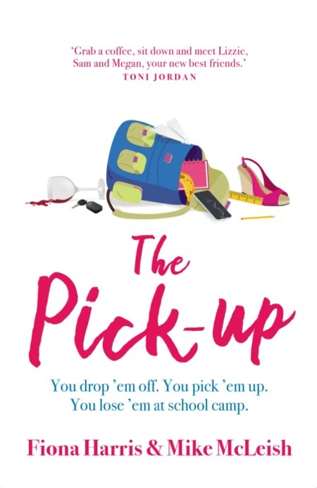 The book cover of The Pick-Up by Fiona Harris and Mike McLeish.
