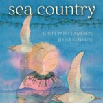 Review of Sea Country by Aunty Patsy Cameron and Lisa Kennedy, by Lauren Pratt